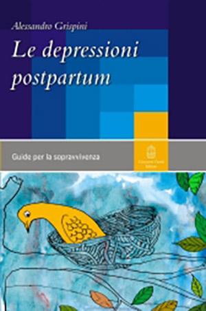 Le depressioni post partum - Alessandro Grispini
