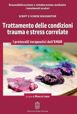 Trattamento delle condizioni trauma e stress correlate