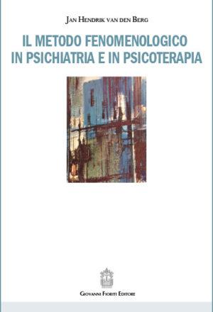 van-den-Berg---Il-metodo-fenomenologico-in-psichiatria-e-in-psicoterapia