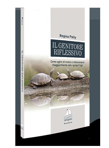 Giovanni Fioriti Editore - Il genitore riflessivo