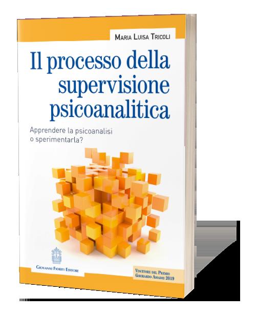 Maria Luisa Tricoli - Il processo della supervisione psicoanalitica
